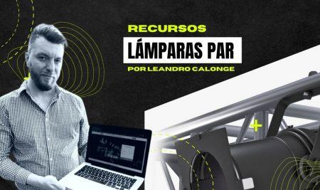 Lámparas PAR – Recursos y Tips