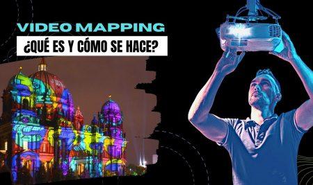¿Qué es y cómo se hace el Video Mapping?