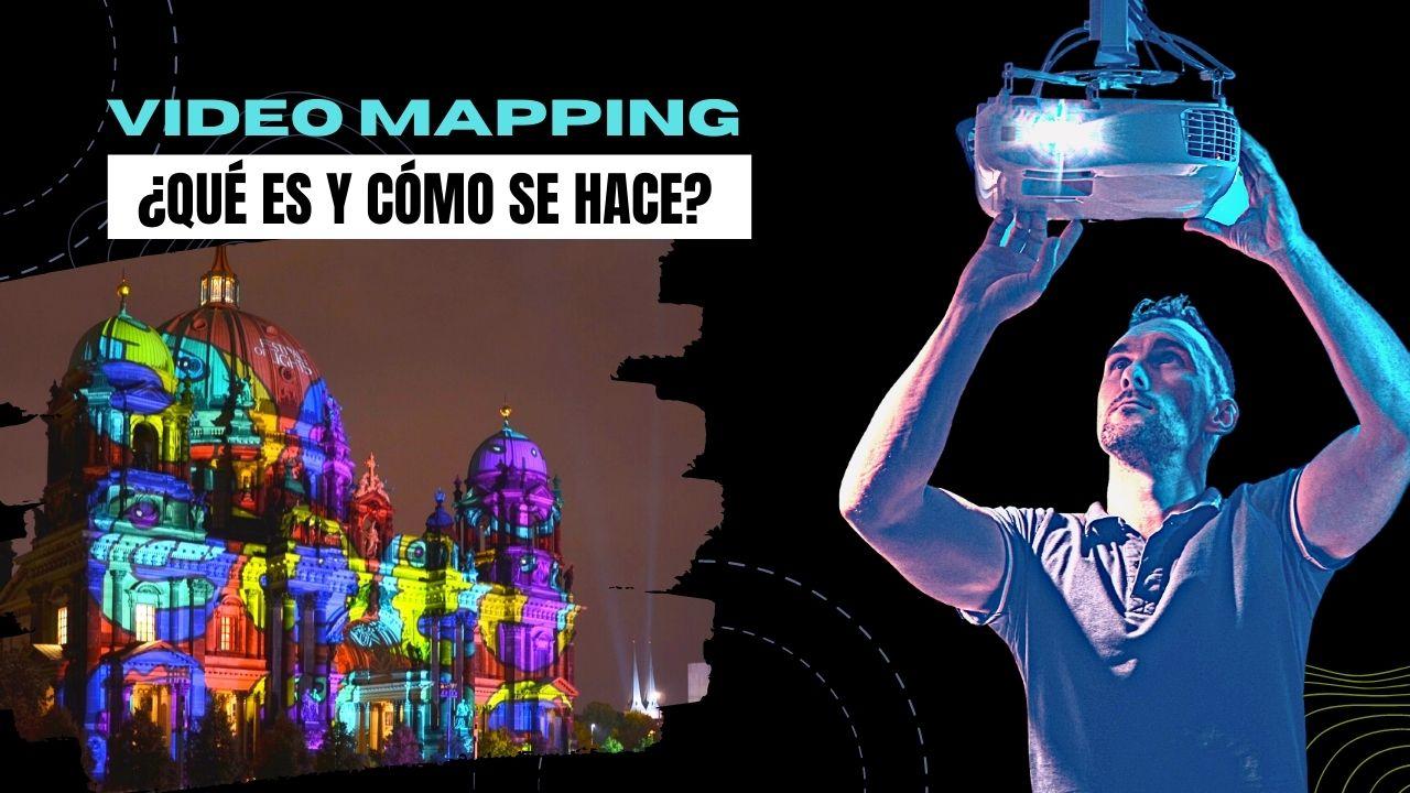 videomapping que es y como se hace